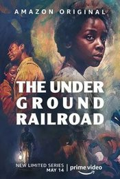 Cartel de The Underground Railroad