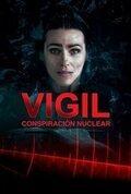 Vigil: Conspiración nuclear