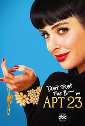 Cartel de Don't Trust the B---- in Apartment 23