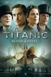 Cartel de Titanic: Sangre y acero