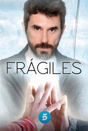 Cartel de Frágiles