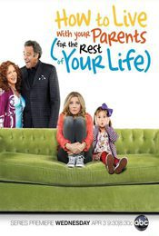 Cartel de How To Live With Your Parents For The Rest of Your Life
