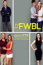 Cartel de Friends with Better Lives