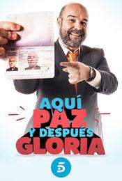 Cartel de Aquí Paz y después Gloria