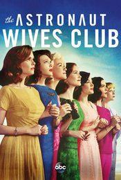 Cartel de The Astronaut Wives Club
