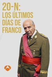 Cartel de 20-N: Los últimos días de Franco