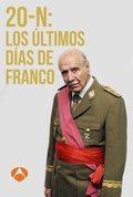20-N: Los últimos días de Franco