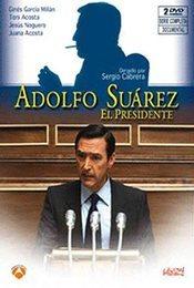 Cartel de Adolfo Suárez, el presidente