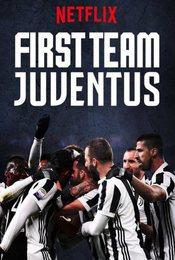 Cartel de First Team: Juventus FC
