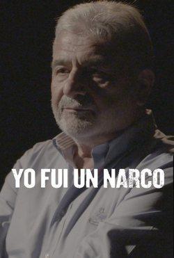 Yo fui un narco