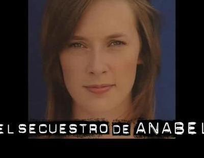 Trailer de 'El secuestro de Anabel', la tv movie de La 1