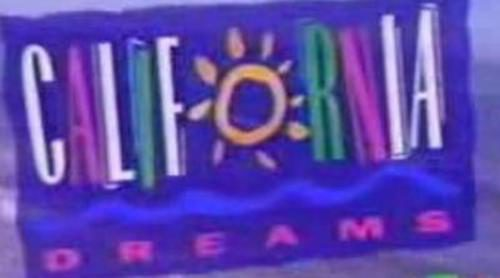 Cabecera de 'California Dreams'