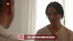 Un hombre que lleva 10 años sin comer ni beber en 'Soy noticia'