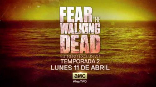 Teaser con imágenes exclusivas de la segunda temporada de 'Fear The Walking Dead'