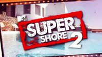 ¡Renovado! MTV España ya anuncia 'Super Shore 2'