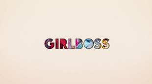 ¿Qué es una 'Girlboss'? Así lo explican los personajes en la nueva promo de la serie de Netflix