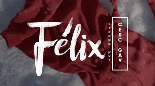 Teaser de 'Félix'