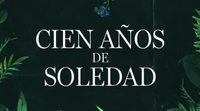 Netflix anuncia 'Cien años de soledad', una serie basada en la obra de Gabriel García Márquez