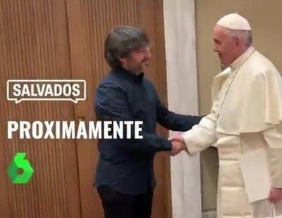 'Salvados': Jordi Évole comparte un adelanto de su primer encuentro con el papa Francisco