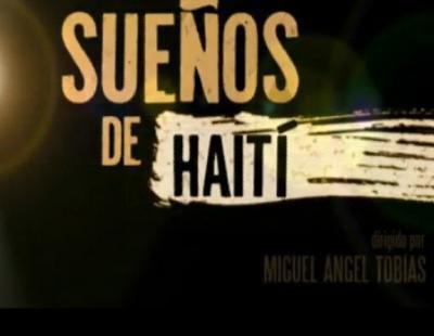 """Tráiler del documental """"Sueños de Haití"""", con Miguel Ángel Tobías"""