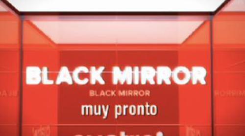"""Así promociona Cuatro 'Black Mirror', la serie """"más provocadora del siglo XXI"""""""