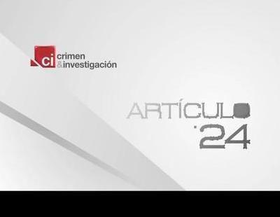 Promo de 'Artículo 24', el nuevo espacio de Crimen & Investigación