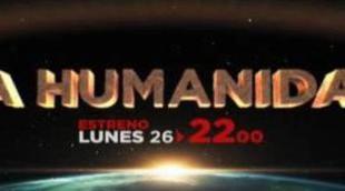 Promo y avance de 'La Humanidad', la nueva serie documental de Historia