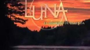 Avance de la segunda temporada de 'Luna, el misterio de Calenda' (Antena 3)