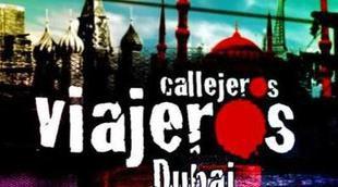 """Avance de 'Callejeros viajeros': """"El salario base en Dubái asciende a 6.000 euros"""""""