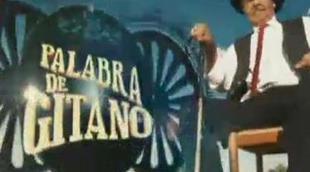 Avance de la segunda temporada de 'Palabra de gitano' que Cuatro estrena este domingo
