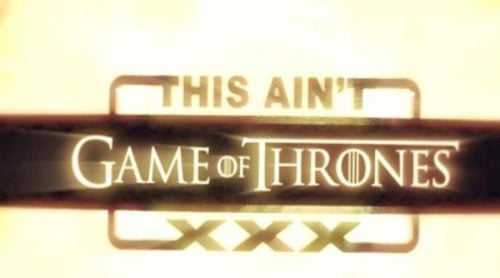 'This Ain't Game of Thrones XXX', la parodia porno de 'Juego de Tronos'