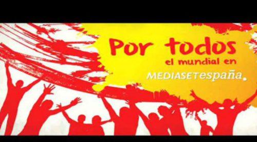 """""""Por todos"""" y """"La hora de los campeones"""" son los dos mensajes con los que Mediaset promociona el Mundial de Brasil"""