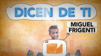 Miguel Frigenti hace frente a las críticas más destructivas de los usuarios de FormulaTV.com