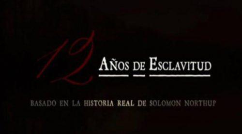 """'El peliculón' estrena """"12 años de esclavitud"""" el sábado 3 de octubre"""