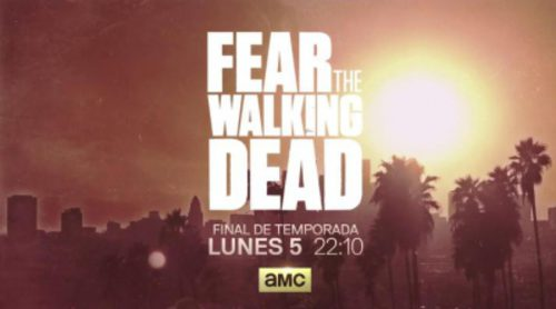 AMC España promociona el final de la primera temporada de 'Fear The Walking Dead'