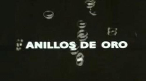 Recordamos la cabecera de la mítica 'Anillos de oro', serie escrita y protagonizada por Ana Diosdado
